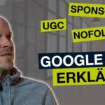 Google rel sponsored, ugc & nofollow! Alle Änderungen ab März erklärt.