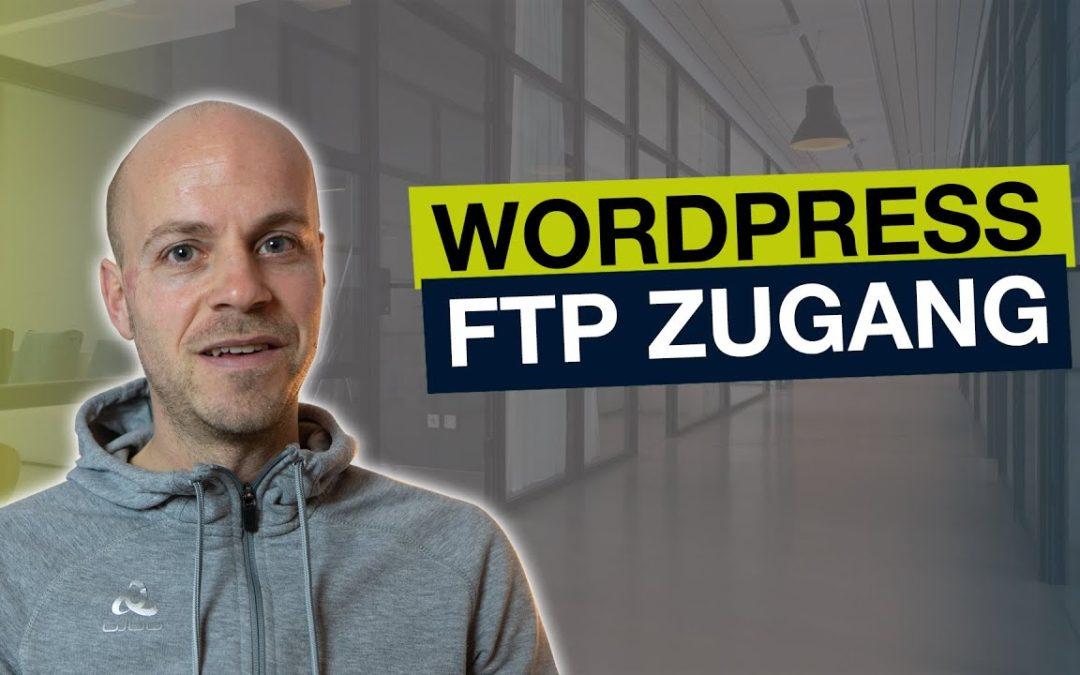 WordPress FTP Zugang einrichten